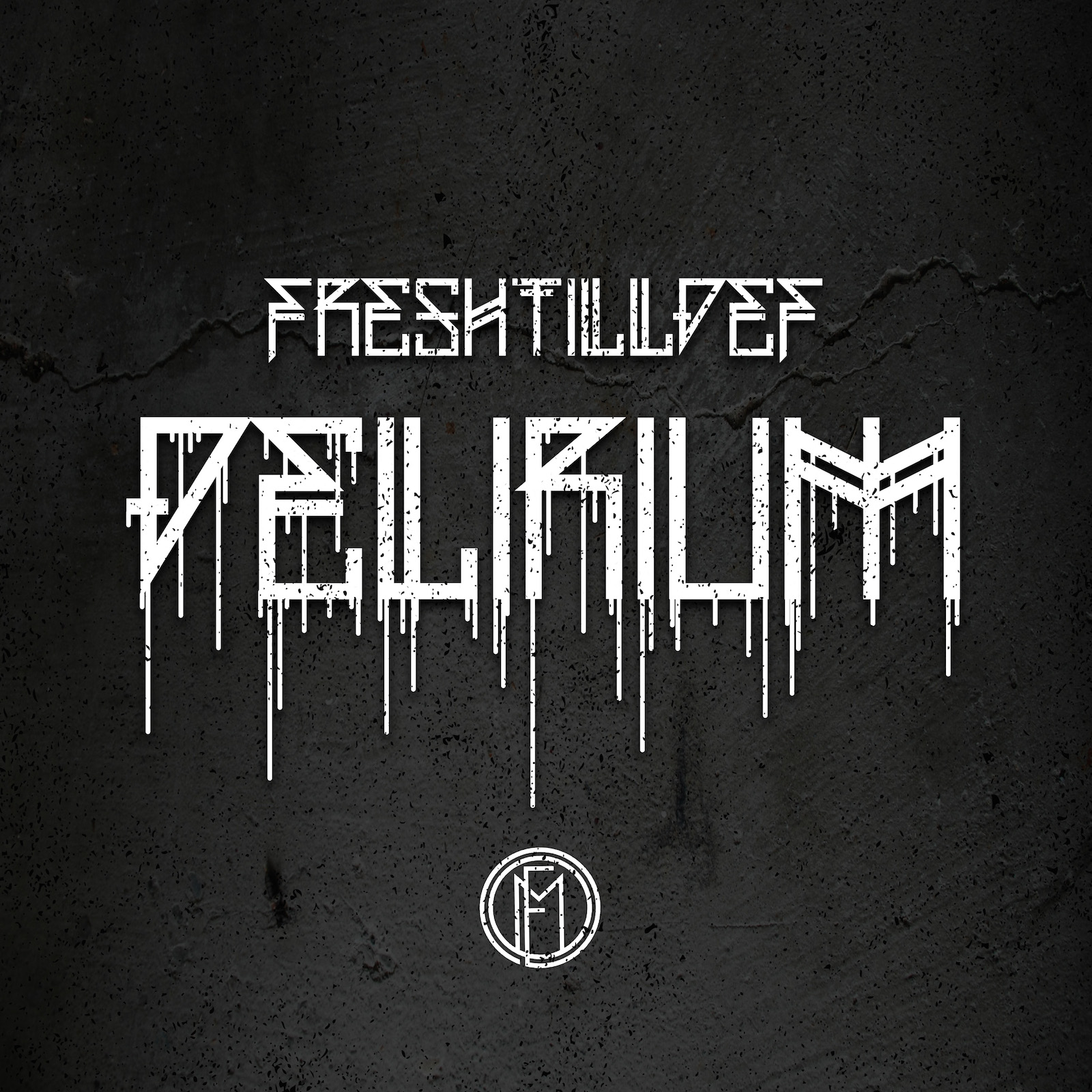 Delirium - FreshtillDef